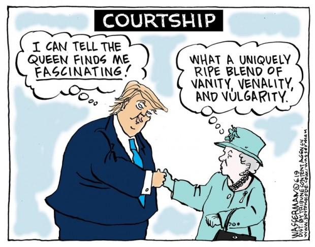 10_political_cartoon_u.s._trump_queen_elizabeth_first_impression_-_dan_wasserman_tribune