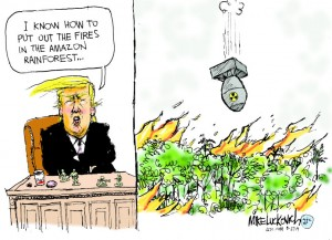 21_political_cartoon_u.s._trump_putting_out_fires_in_the_amazon_nuclear_bomb_-_mike_luckovich_creators